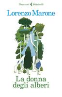 Marone - La Donna Degli Alberti