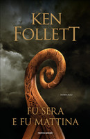 Follett - Fu Sera E Fu Mattina