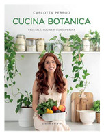 Perego - Cucina Botanica Vegetale Buona E Consapevole