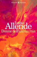 Allende - Donne Dell ' anima Mia