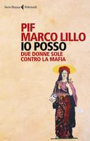 Piff Lillo - Io Posso Due Donne Sole Contro La Mafia